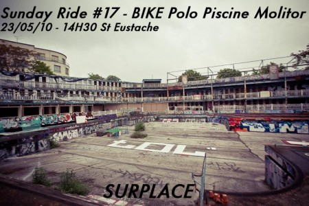 Sunday Ride #17 - Bike Polo Piscine Molitor